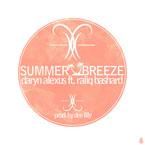 Daryn Alexus ft. Raliq Bashard - Summer Breeze Artwork