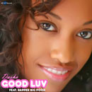 Dasha ft. Rapper Big Pooh - Good Luv Artwork