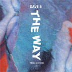 Dave B - The Way ft. Shelby Poole Artwork