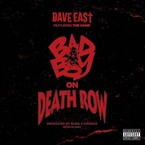 Dave East - Bad Boy on Death Row ft. The Game Artwork