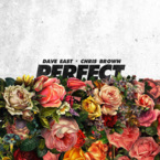 07287-dave-east-perfect-chris-brown