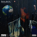 David Cash ft. YG & Krazy C.A.S.H. - Whole World Artwork