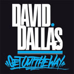 David Dallas - Get Out the Way Artwork