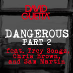 David Guetta ft. Trey Songz, Chris Brown & Sam Martin - Dangerous (Part 2) Artwork