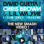 David Guetta ft. Lil Wayne &amp; Chris Brown - I Can Only Imagine Artwork