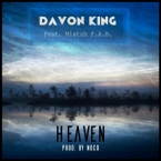 Davon King - Heaven ft. Mistah F.A.B. Artwork