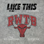 The Kid Daytona ft. GLC - Like This Artwork