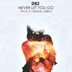 DB2 - Never Let You Go Artwork