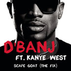 D'BANJ ft. Kanye West - Scape Goat (Remix) Artwork