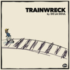 De La Soul - Trainwreck Artwork