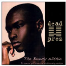 dead prez - The Beauty Within Artwork