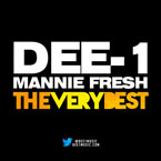 Dee-1 ft. Mannie Fresh & Yasiin Bey - The Very Best Artwork
