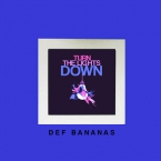 DEF Bananas - Turn The Lights Down Artwork