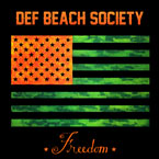 Def Beach Society - Freedom Artwork