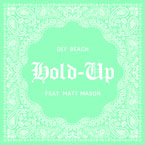 Def Beach Society - Hold Up Artwork