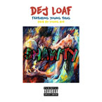DeJ Loaf - Shawty ft. Young Thug Artwork