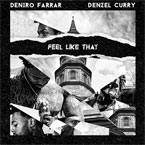Deniro Farrar x Denzel Curry - Feel Like That Artwork