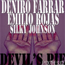 Deniro Farrar ft. Emilio Rojas - Devil's Pie (F*ck The Slice) Artwork