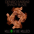 Deniro Farrar x Shady Blaze - Back-Forth-Back Artwork