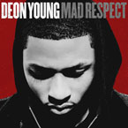 Deon Young - Mad Respect Artwork