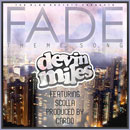 Devin Miles ft. Scolla - Fade (Theme Song) Artwork