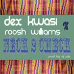 Dex ft. Roosh Williams - Neck 2 Check Artwork