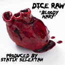 Dice Raw x Statik Selektah - Bloody Mary Artwork