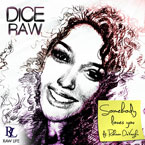 Dice Raw ft. Raheem DeVaughn - Somebody Loves You Artwork