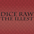 Dice Raw - The Illest Artwork