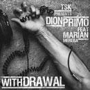 Dion Primo ft. Marian Mereba - Withdrawal Artwork