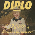 Diplo ft. Mike Posner, Boaz Van De Beatz & Riff Raff - CROWN Artwork