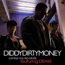 Diddy-Dirty Money ft. Drake - Loving You No More Artwork