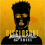Disclosure - Willing & Able ft. Kwabs Artwork
