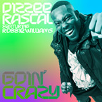 Dizzee Rascal ft. Robbie Williams - Goin&#8217; Crazy Artwork