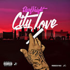 Dizzy Wright - City Love Artwork