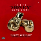 "Dizzy Wright - Floyd ""Money"" Mayweather Artwork"