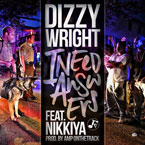 Dizzy Wright ft. Nikkiya - I Need Answers Artwork