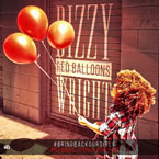 Dizzy Wright - Red Balloons Artwork