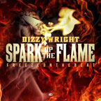 Dizzy Wright - Spark Up the Flame Artwork