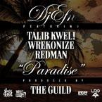 DJ EFN - Paradise ft. Talib Kweli, Redman & Wrekonize Artwork