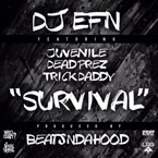 DJ EFN - Survival ft. Juvenile, Dead Prez & Trick Daddy Artwork
