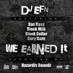 DJ EFN - We Earned It ft. Ras Kass, Black Milk, Black Collar & Cory Gunz Artwork