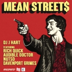 DJ J Hart - Mean Street$ ft. Rich Quick, The Audible Doctor, Nutso & Davenport Grimes Artwork