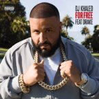 DJ Khaled - For Free ft. Drake Artwork
