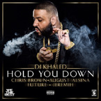DJ Khaled ft. Chris Brown, August Alsina, Future & Jeremih - Hold You Down Artwork