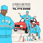 DJ Premier x BMB Spacekid - Til Its Done ft. Anderson .Paak Artwork
