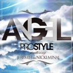 DJ PROSTYLE - Angel ft. Nicki Minaj & Jeremih Artwork