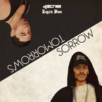 DJ $crilla - Tomorrow's Sorrow ft. Layzie Bone & Nicole Gose Artwork