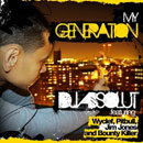 DJ ABSOLUT ft. Wyclef, Pitbull, Jim Jones &amp; Bounty Killer - My Generation Artwork