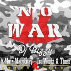 DJ Bizzy ft. MURS, Macy Gray, Tru Wordz & Thurz - No War Artwork